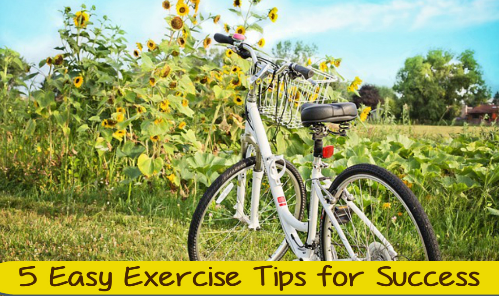 5 Easy Exercise Tips for Success