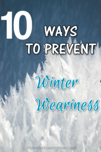 10 Ways to Prevent Winter Weariness Pin